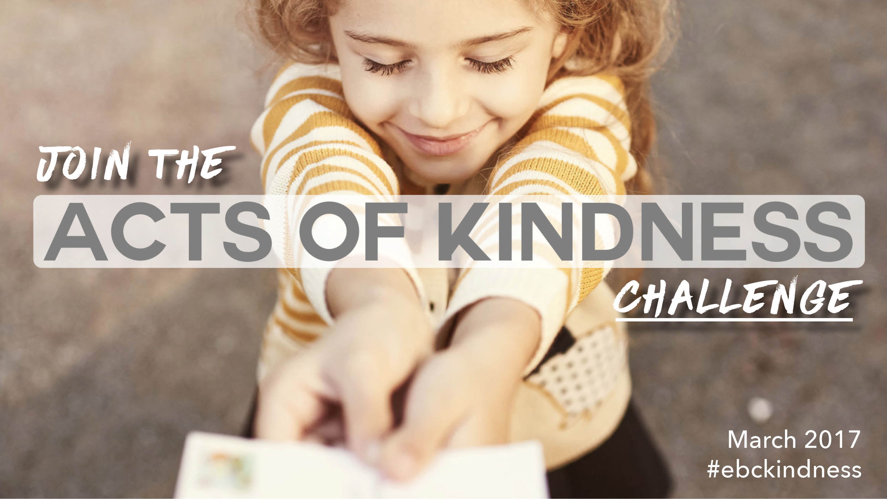 March 2017 EBC Act of Kindness Challenge